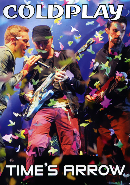 Coldplay: Time's Arrow coldplay coldplay rush of blood to the head