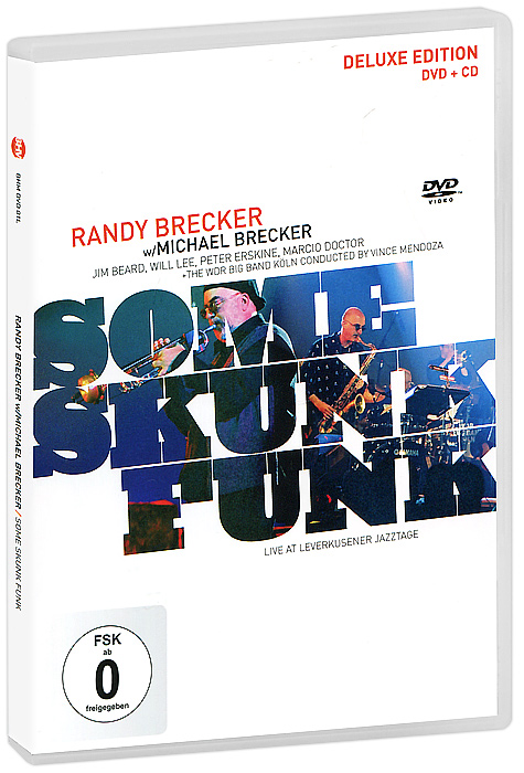 Randy Brecker, Michael Brecker: Some Skunk Funk - Deluxe Edition (DVD + CD) элтон джон elton john goodbye yellow brick road deluxe edition 2 cd