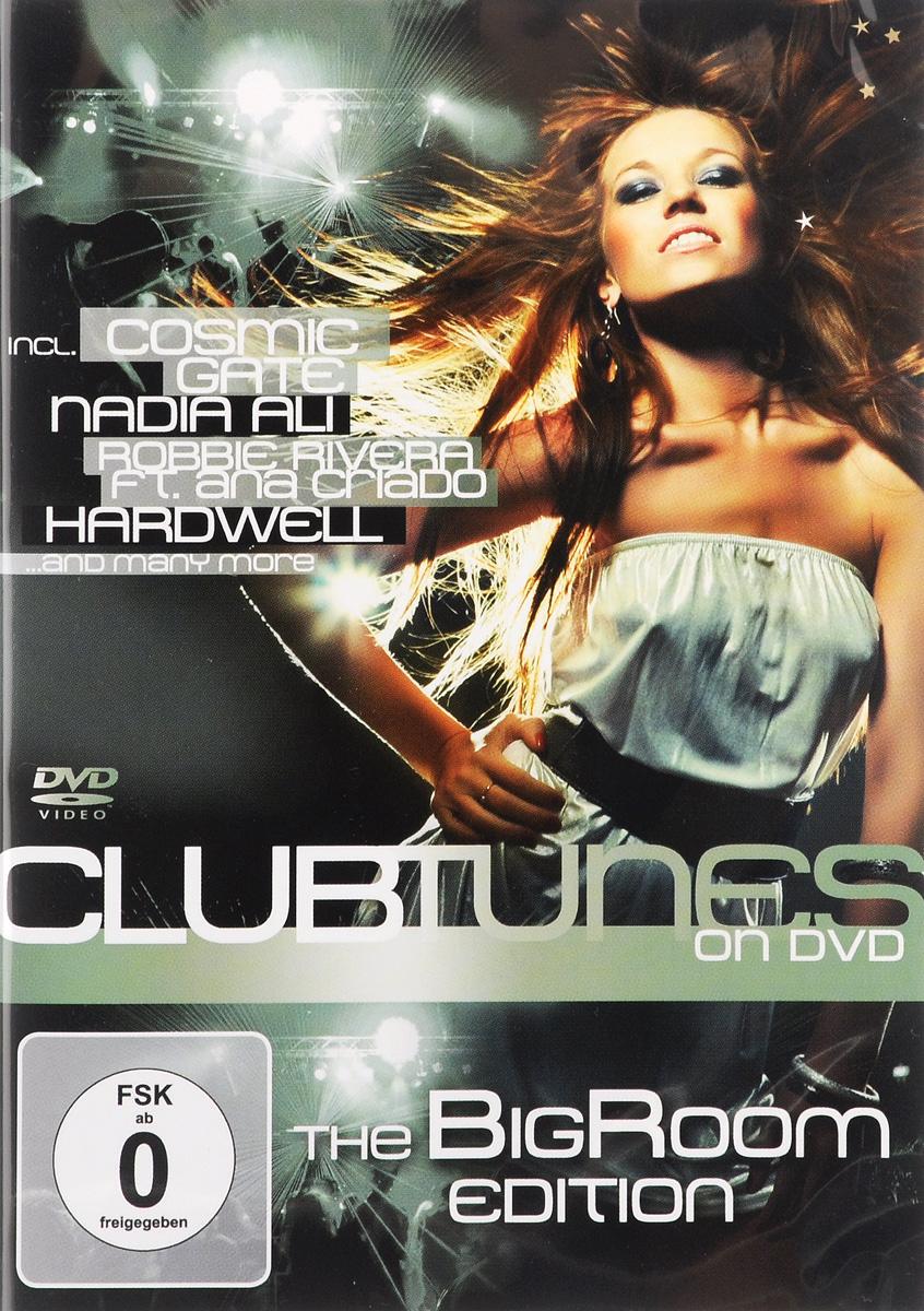 Club Tunes: The Big Room Edition club tunes 7