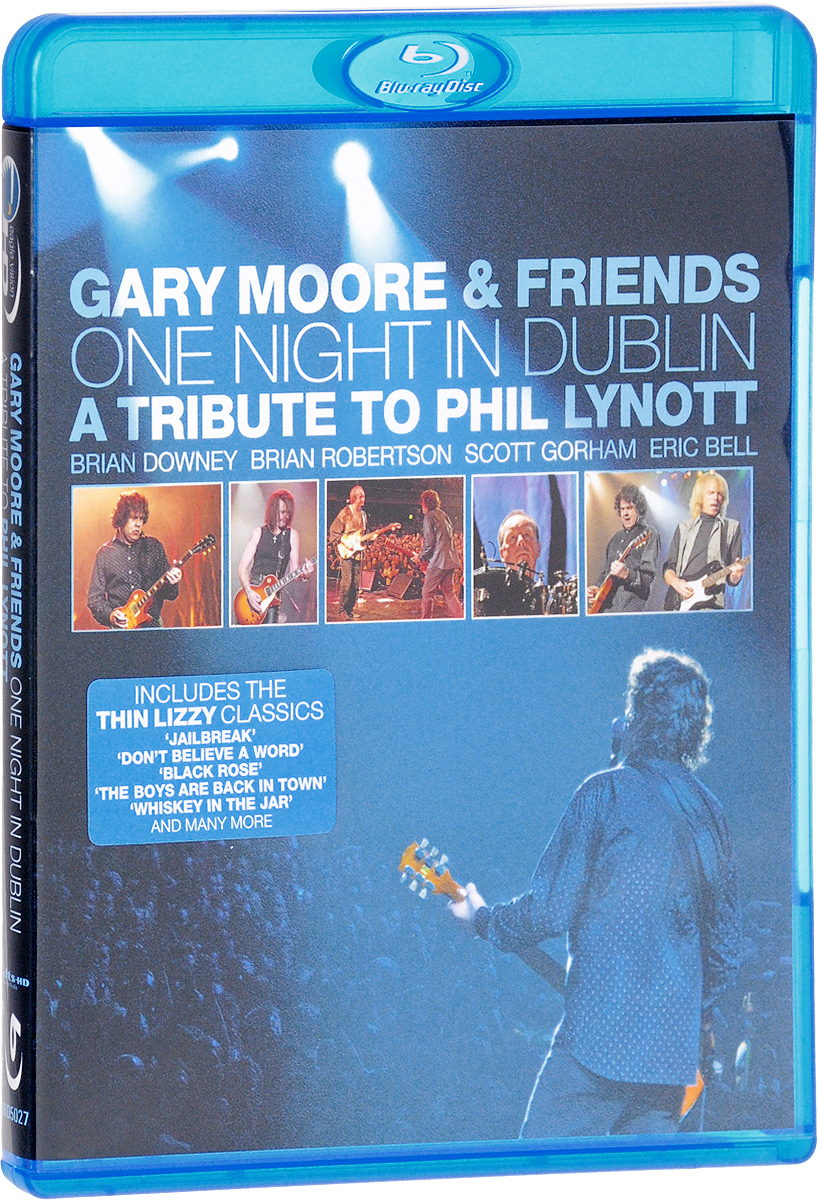 Gary Moore & Friends: One Night In Dublin. A Tribute To Phil Lynott (Blu-ray) gary w cordner police administration